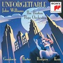 Boston Pops Orchestra - Unforgettable