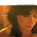 Karla Bonoff - The best of karla bonoff: all my life