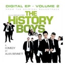 Compilation - The History Boys Original  Soundtrack - Digital EP - Vol 2