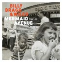 Billy Bragg / Wilco - Mermaid avenue vol. iii