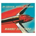 Manuel Galban / Ry Cooder - Mambo sinuendo