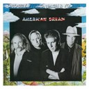 David Crosby / Graham Nash / Neil Young / Stephen Stills - American dream