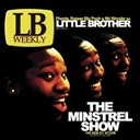 Little Brother - The minstrel show (amended version)