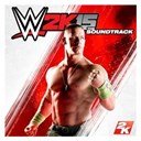 Wwe 2k15: The Soundtrack - Wwe 2k15: the soundtrack