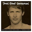 James Blunt - Dangerous (remixes)