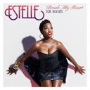 Estelle - Break my heart (feat. rick ross)