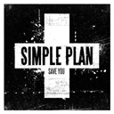 Simple Plan - Save you (international)