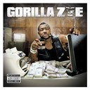 Gorilla Zoe - Don't feed da animals (explicit)