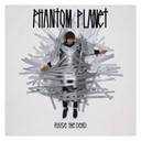 Phantom Planet - Raise the dead (deluxe)