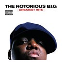 The Notorious B.i.g - Greatest hits (explicit version)