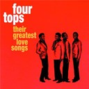 The Four Tops - Their greatest love songs