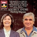 Maurice André - Trumpet and Organ
