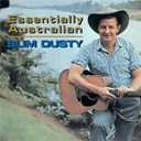 Slim Dusty - Essentially australian