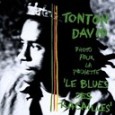 Tonton David - Le blues des racailles