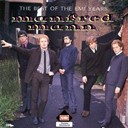Manfred Mann - the best of the emi year