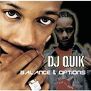 Dj Quik - Balances &amp; options