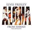 "Elvis Presley ""The King"" - Aloha From Hawaii Via Satellite"