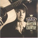"Elvis Presley ""The King"" - Rhythm & country - essential elvis (vol.5)"
