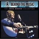 John Denver - Vh1 music first: behind the music - the john denver collection
