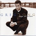 Greg Long - Days of Grace