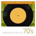 2nd Chapter Of Acts / B.j. Thomas / Cliff Barrows / Dallas Holm / David Meece / Gang / George Beverly Shea / Honeytree / Randy Matthews / Sandi Patti / The Imperials - Songs that defined a decade: volume 1 christian hits of the 70's