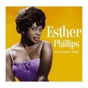 Esther Phillips - The Leopard Lounge Presents - Esther Phillips The Atlantic Years