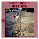 Ben E. King - Spanish harlem (us release)