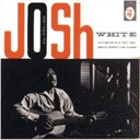 Josh White - Josh white sings ballads and blues