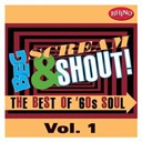 Barbara Lewis / Beg Scream & Shout / Ben E. King / Judy Clay / Otis Redding / Sam & Dave / The Mad Lads / The Precisions / The Soul Clan / The Sweet Inspirations / William Bell / Willie Tee - Beg, scream & shout!: vol. 1