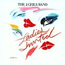 The J. Geils Band - Ladies invited (us release)