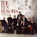 The Ten Tenors - Here's to the heroes (with bonus track)
