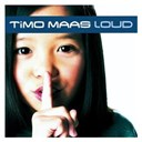 Timo Maas - Loud (eastwest release)