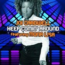 Joi Cardwell - Keep coming around