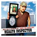 Aretha Franklin / Blue Öyster Cult / Bosshouse / Foreigner / James Otto / Jerome Mccomb / Larry The Cable Guy / Loverboy / Montgomery Gentry / Pharaoh Barrett / Sister South - Music from the motion picture larry the cable guy: health inspector (u.s. version)