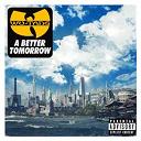 Wu-Tang Clan - A better tomorrow