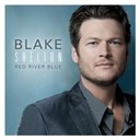 Blake Shelton - Red river blue (deluxe)
