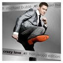 Michael Bubl&eacute; - crazy love (hollywood edition)