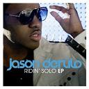 Jason Derulo - Ridin' solo ep
