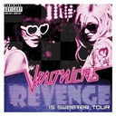 The Veronicas - Revenge is sweeter tour