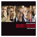 David Holmes / Frank Sinatra / Isao Tomita / Puccio Roelens / The Motherhood - Music from the motion picture ocean's thirteen