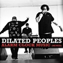 Dilated Peoples - Alarm clock music (remix)