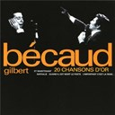 Gilbert B&eacute;caud - 20 chansons d'or