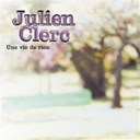 Julien Clerc - Une vie de rien