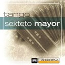 Sexteto Mayor - From Argentina To The World
