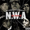 N.w.a - The Best Of N.W.A: The Strength Of Street Knowledge