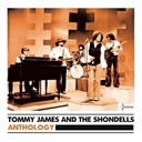 The Shondells / Tommy James - Anthology