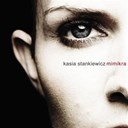 Kasia Stankiewicz - Mimikra