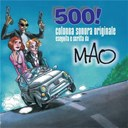 Mao - 500! (Colonna Sonora Originale)
