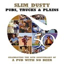 Slim Dusty - Pubs, trucks & plains