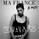 Diam's - Ma france &agrave; moi / par amour